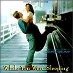 While You Were Sleeping [Original Motion Picture Score]