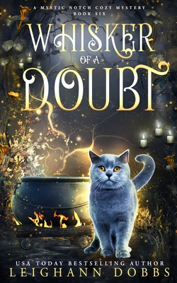 Whisker of a Doubt - Dobbs, Leighann