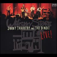 Whiskey Store Live - Tab Benoit & Jimmy Thackery