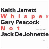 Whisper Not - Keith Jarrett/Gary Peacock/Jack DeJohnette