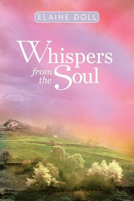 Whispers from the Soul - Doll, Elaine