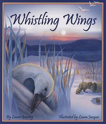 Whistling Wings - Goering, Laura