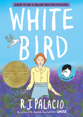 White Bird: A Wonder Story - Palacio, R J