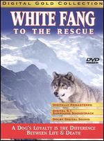 White Fang to the Rescue