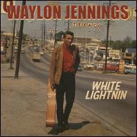 White Lightnin' - Waylon Jennings