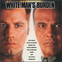 White Man's Burden - Original Soundtrack