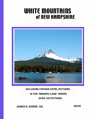 White Mountains of New Hampshire - Hobbs Gg, James E