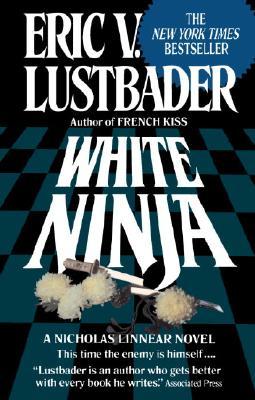 White Ninja - Lustbader, Eric Van