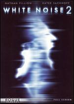 White Noise 2 [P&S]