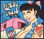 White Trash Girl