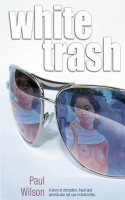 White Trash - Wilson, Paul