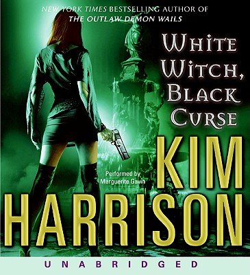 White Witch, Black Curse - Harrison, Kim, and Gavin, Marguerite (Performed by)