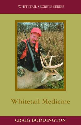 Whitetail Medicine - Boddington, Craig