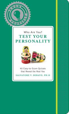 Who Are You? Test Your Personality - Didato, Salvatore V, Dr., PH.D.