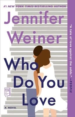 Who Do You Love - Weiner, Jennifer