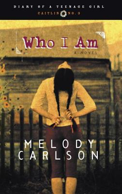 Who I Am: Diary Number 3 - Carlson, Melody