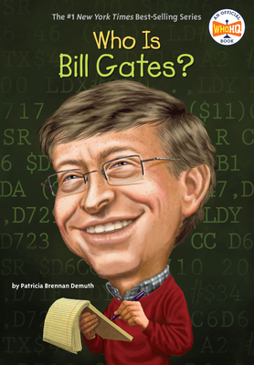 Who Is Bill Gates? - Demuth, Patricia Brennan, and Who Hq