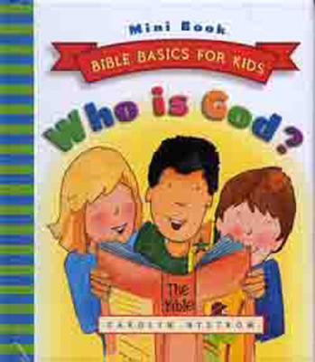 Who Is God? - Nystrom, Carolyn, Ms.