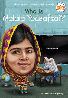 Who Is Malala Yousafzai? - Brown, Dinah, and Who Hq