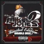 Who Is Mike Jones? [Bonus Screwed & Chopped Disc]