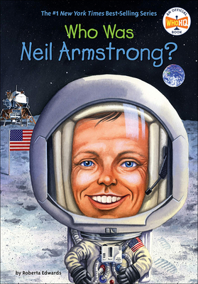Who Is Neil Armstrong? - Edwards, Roberta, and Marchesi, Stephen (Illustrator)