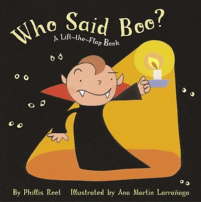 Who Said Boo?: A Lift-The-Flap Book - Root, Phyllis