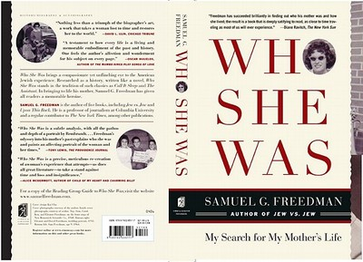 Who She Was: My Search for My Mother's Life - Freedman, Samuel G