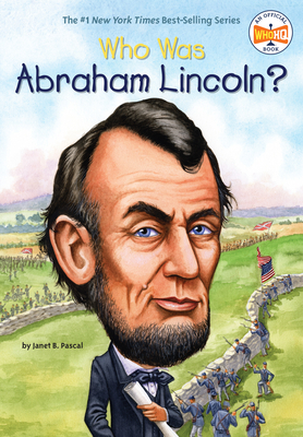 Who Was Abraham Lincoln? - Pascal, Janet B