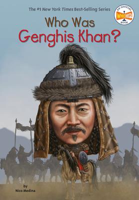 Who Was Genghis Khan? - Medina, Nico, and Who Hq