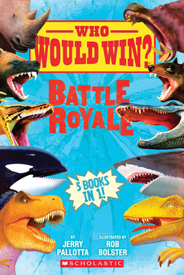 Who Would Win?: Battle Royale - Pallotta, Jerry