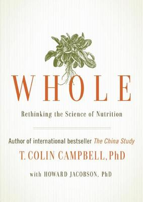 Whole: Rethinking The Science Of Nutrition - Isbn:9781937856243 - image 4