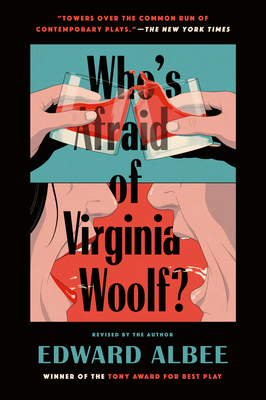 Who's Afraid of Virginia Woolf? - Albee, Edward