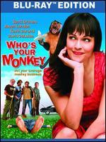 Who's Your Monkey [Blu-ray]