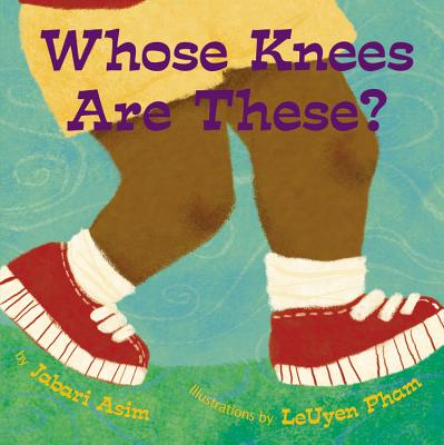 Whose Knees Are These? - Asim, Jabari