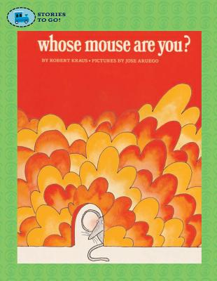Whose Mouse Are You? - Kraus, Robert