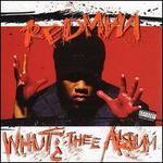 Whut? Thee Album [Bonus Track]