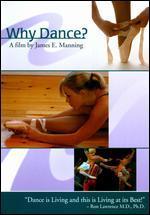 Why Dance?