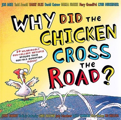 Why Did the Chicken Cross the Road? -
