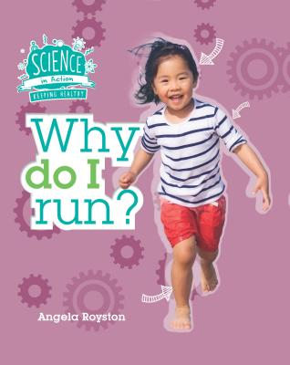 Why Do I Run? - Royston, Angela
