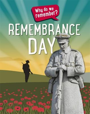 Why do we remember?: Remembrance Day - Howell, Izzi