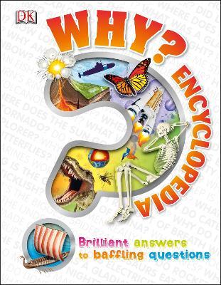 Why? Encyclopedia - DK