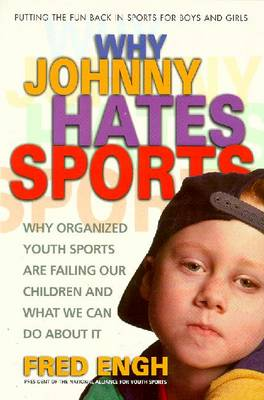 Why Johnny Hates Sports - Engh, Fred