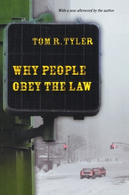 Why People Obey the Law - Tyler, Tom R