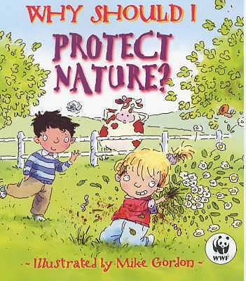Why Should I Protect Nature? - Green, Jen, Dr.
