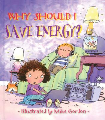 Why Should I Save Energy? - Green, Jen