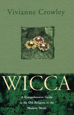 Wicca - Crowley, Vivianne
