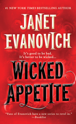 Wicked Appetite - Evanovich, Janet