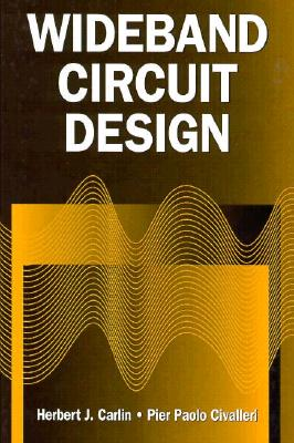 Wideband Circuit Design - Carlin, Herbert J