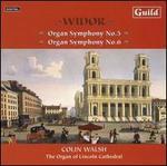 Widor: Organ Symphonies Nos. 5 & 6