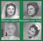 Wiener Opern-Raritäten von 1944